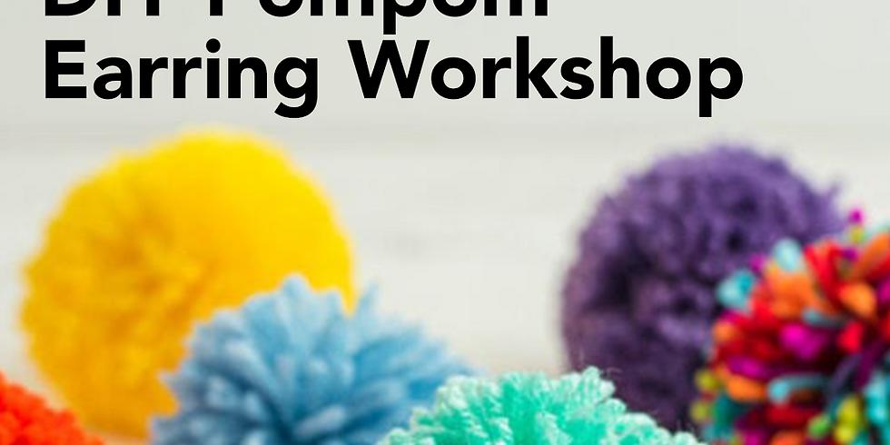 Stitch & Bitch: Pom Pom Earring Workshop