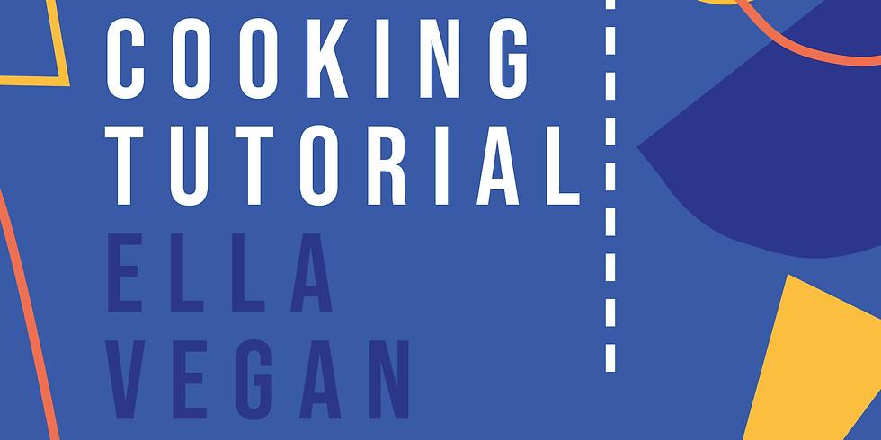 Ella Vegan Cooking Tutorial