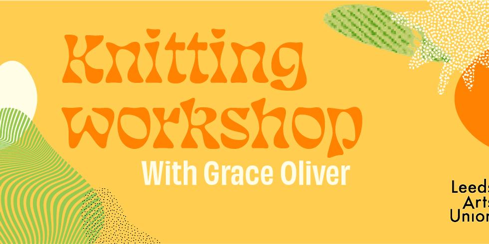 Freshers 21: Knitting Workshop with Grace Oliver