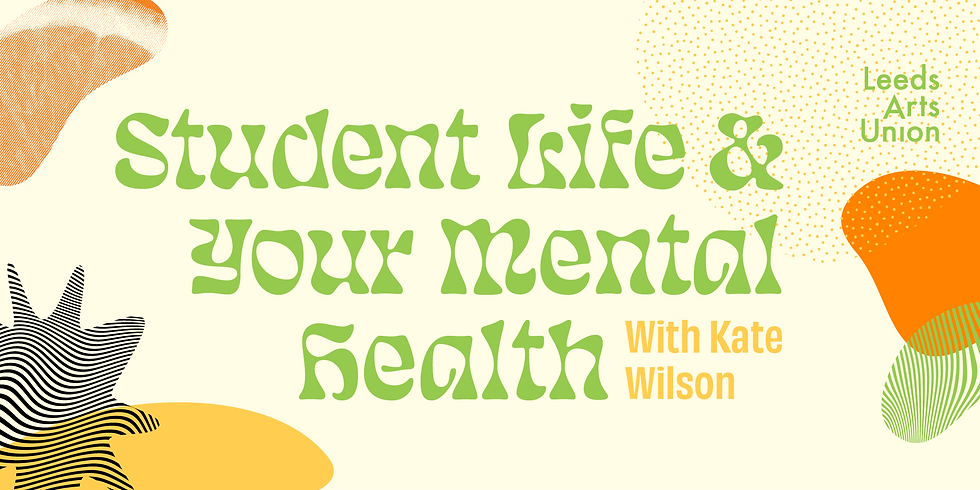 Freshers 21: Student Life and Your Mental Health