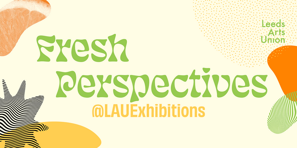 Freshers 21: Fresh Perspectives Exhibition Launch