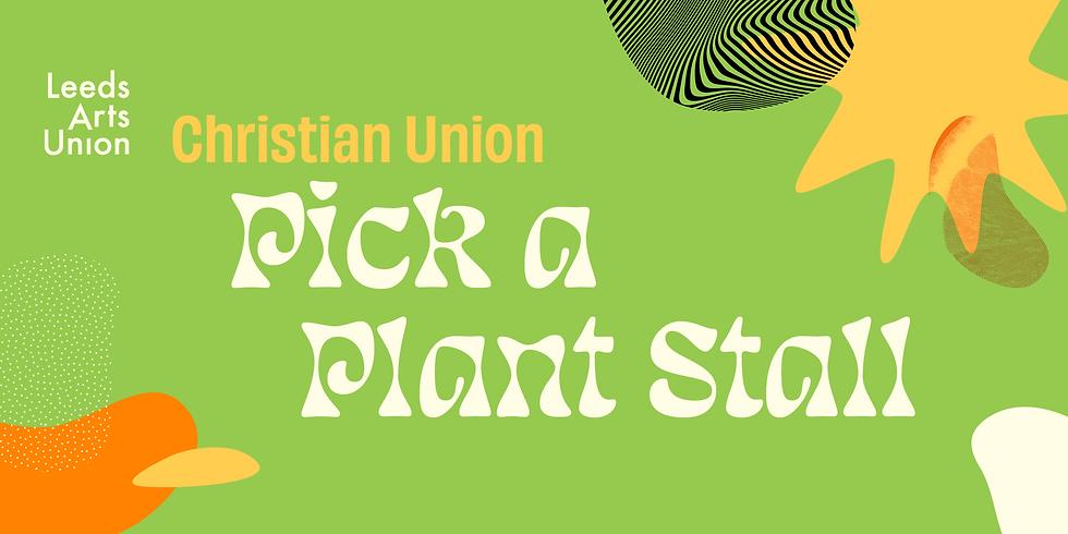 Freshers 21: Christian Union Pick a Plant Stall