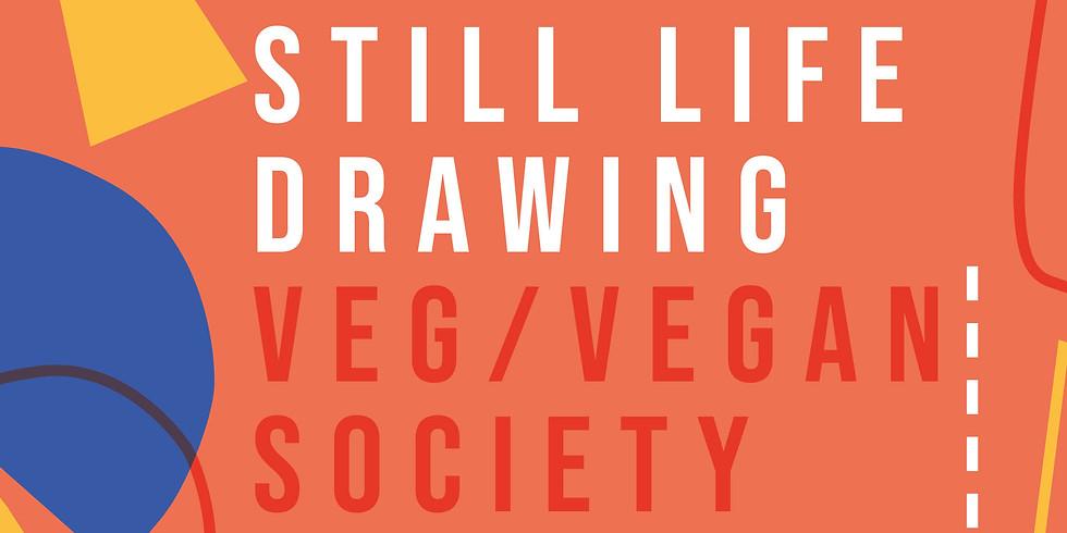 Veg/Vegan Society Still Life Drawing