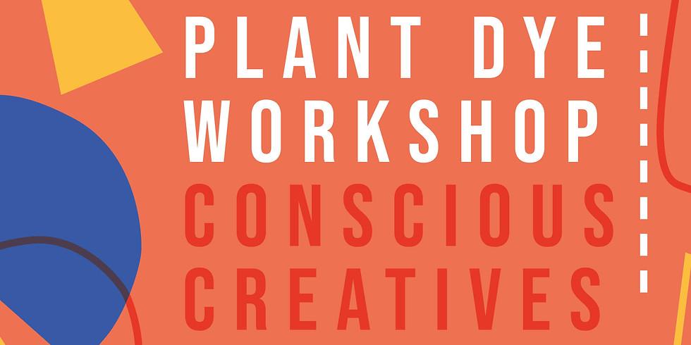 Conscious Creatives Society: Plant Dye Workshop