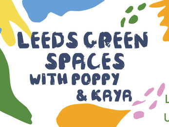 Leeds Green Spaces | Day 5 | Welfare Fortnight