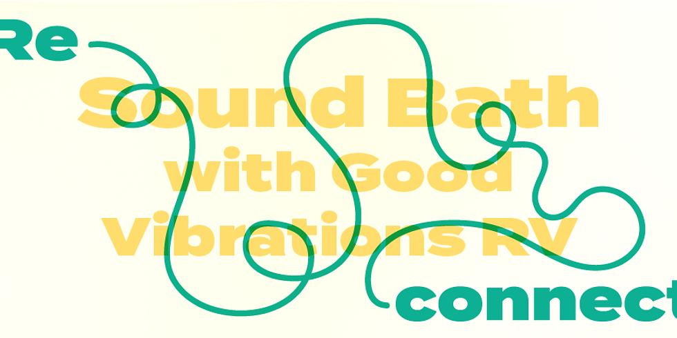Reconnect: Sound Bath Meditation Workshop