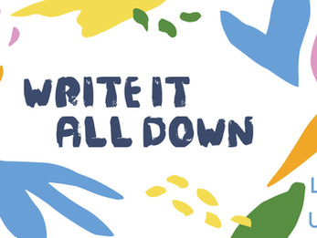 Write it all Down | Day 4 | Welfare Fortnight