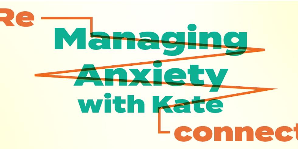 Understanding & Managing Anxiety Online Workshop