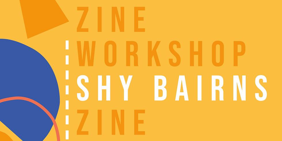 Shy Bairns: Zine Workshop
