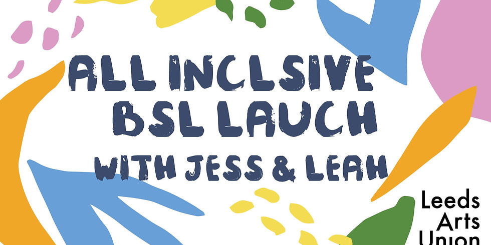 All Inclusive British Sign Language Launch