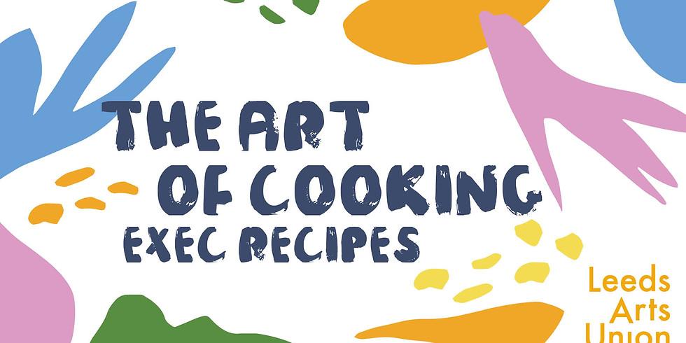The Art of Cooking: Exec Recipes
