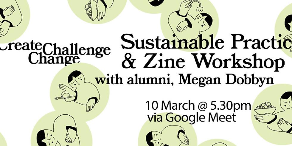 Sustainable Practise & Zine Workshop