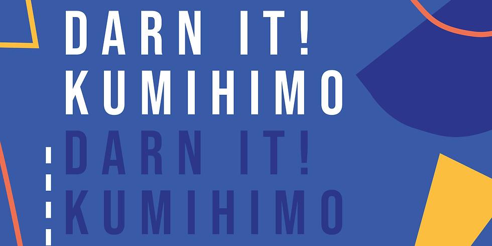 Darn It! Kumihimo Workshop