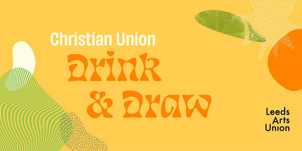 Freshers 21: Christian Union Drink and Draw