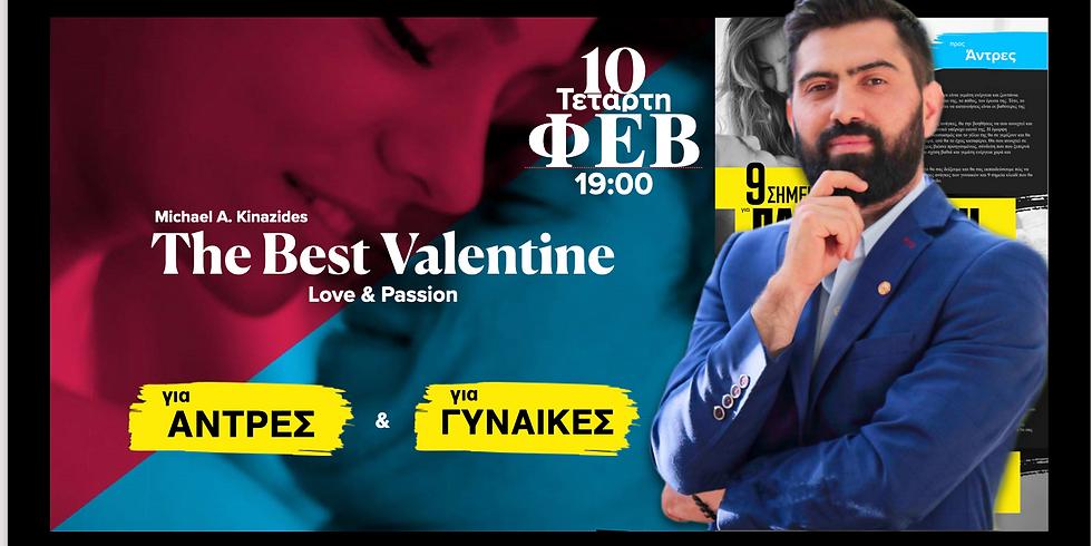 The Best Valentine: Love & Passion