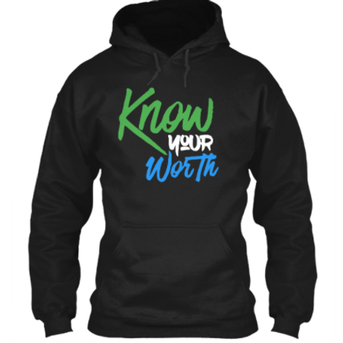 Know Your Worth Hoodie (W)