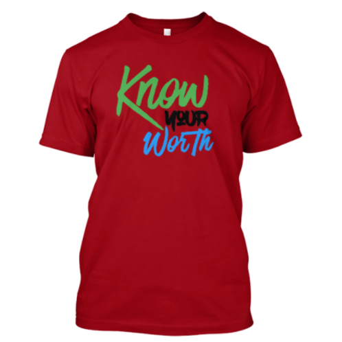 Know Your Worth SS Tee (B)