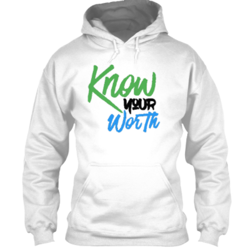 Know Your Worth Hoodie (B)