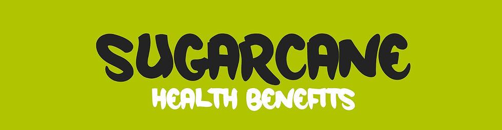bigdaddycane_sugarcane_benefits%20(2)_ed