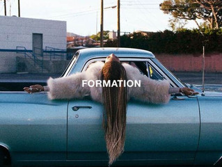 Beyonce's Formation - Feminist, Artist or Activist? Or How to Slay, Period.