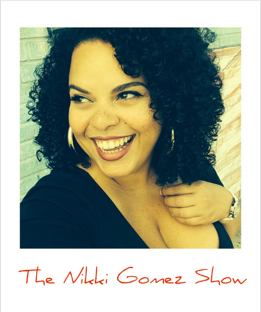 Nikki Gomez Show.jpg