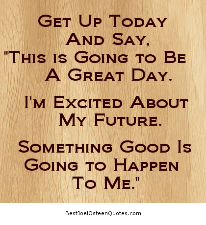 Get Up Today is great Joel Osteen.png