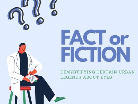 Réalité ou mythe: des faits et des légendes urbaines à propos de nos yeux