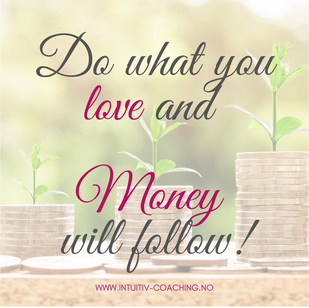 Money will follow