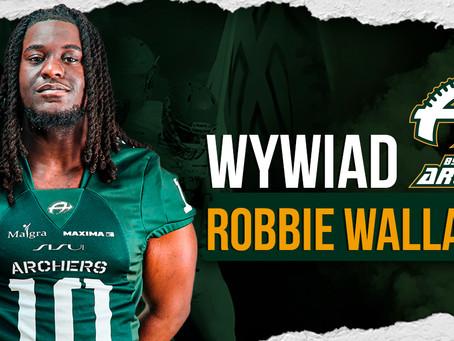 [Wywiad] Robbie Wallace i pierwszy TD w karierze!