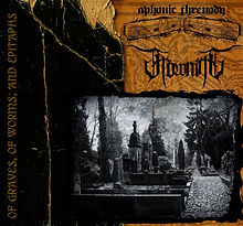 APHONIC THRENODY - OF GRAVES, OF WORMS A