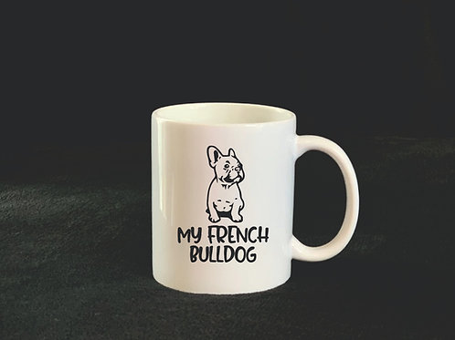 "Tasse ""MY FRENCH BULLDOG"""