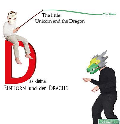 Das kleine Einhorn und der Drache, Anne Blaich, Kinderbuch, bilingual, Bilderbuch