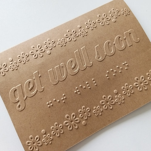 Braille 'Get well soon' card
