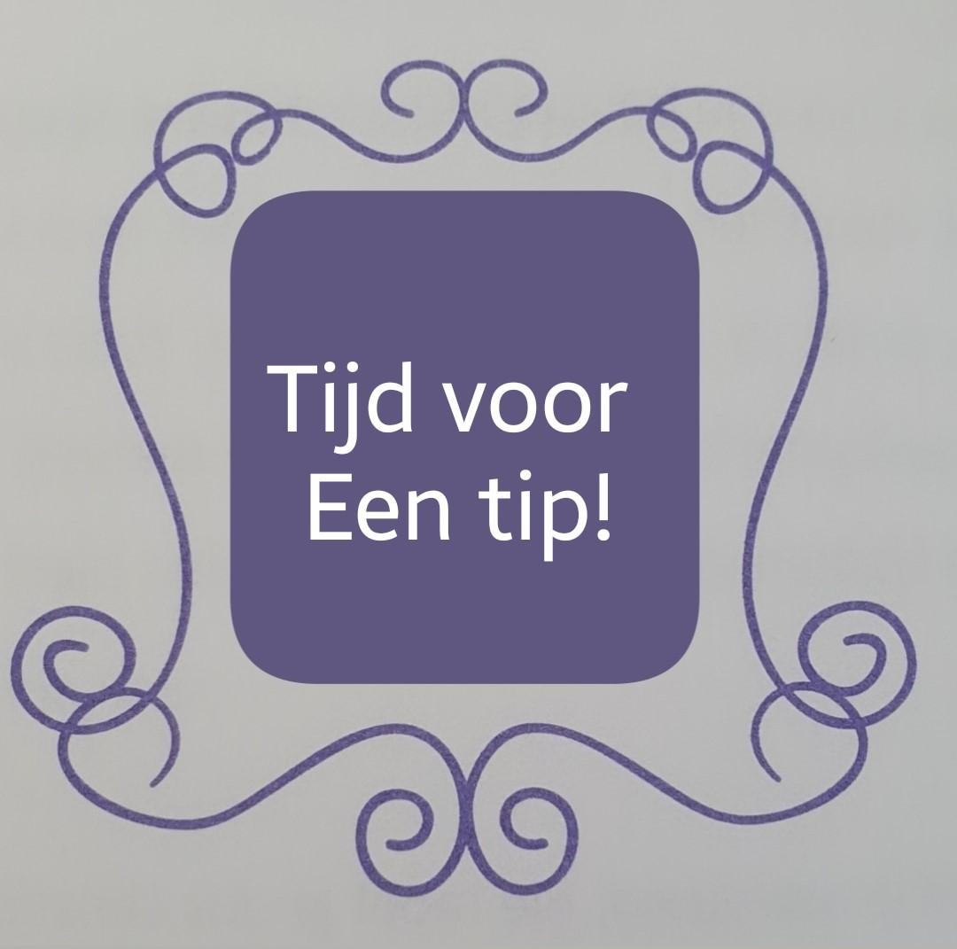 tijd voor een tip