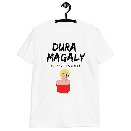 Short-Sleeve Unisex T-Shirt DURA MAGALY