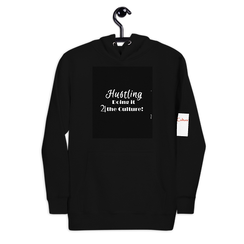 """Bad & Bougee 4Real """"the Culture"""" HUSTLING Premium Unisex Hoodie for Men"""