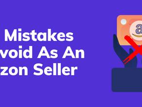 Easy Mistakes To Avoid As An Amazon Seller