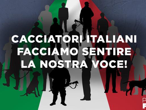 Cacciatori italiani, facciamo sentire la nostra voce!