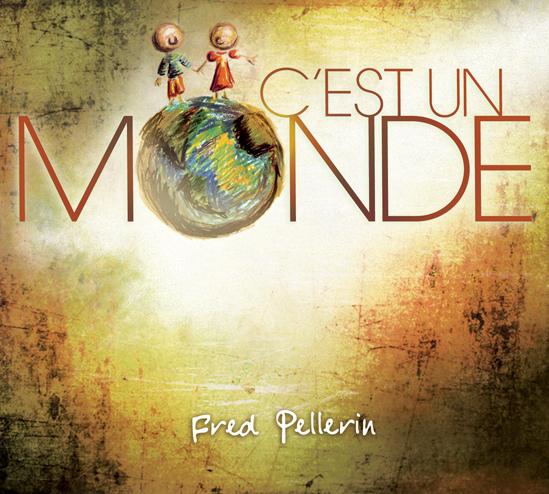 C'est un monde (2011)