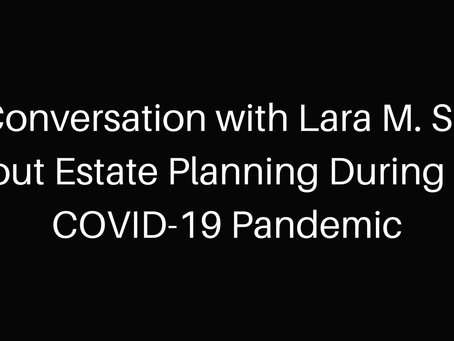 WEBINAR: Estate Planning During the Coronavirus Pandemic
