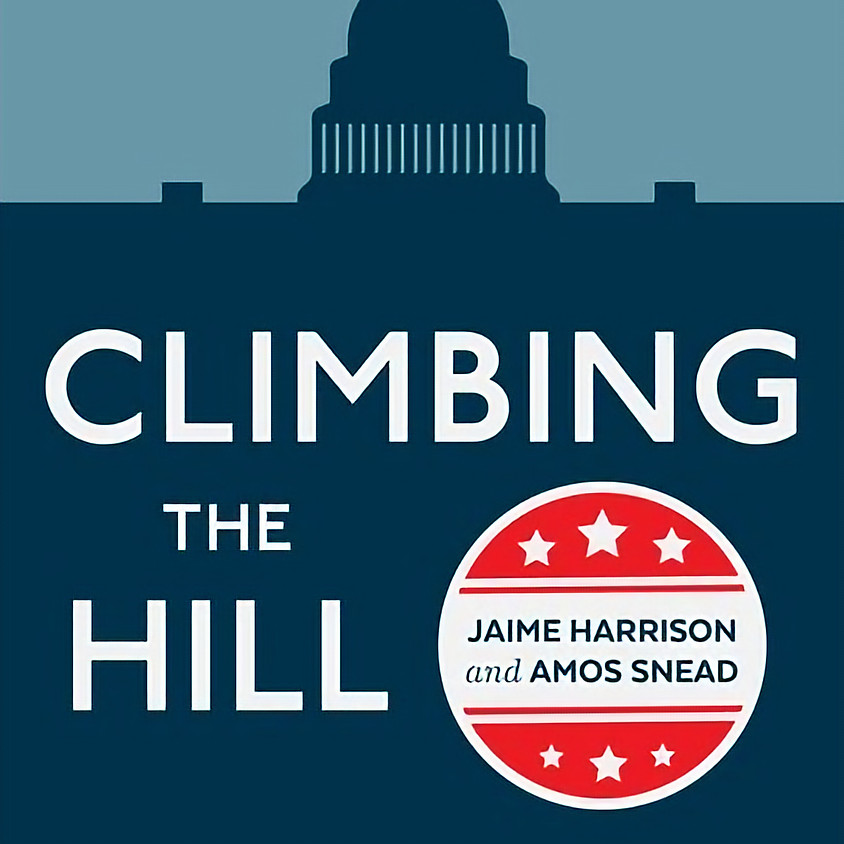 Climbing the Hill: Speaker Series with Co-Authors Amos Snead & Jaime Harrison