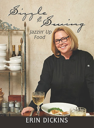 Sizzle & Swing: Jazzin' Up Food (CD Included)