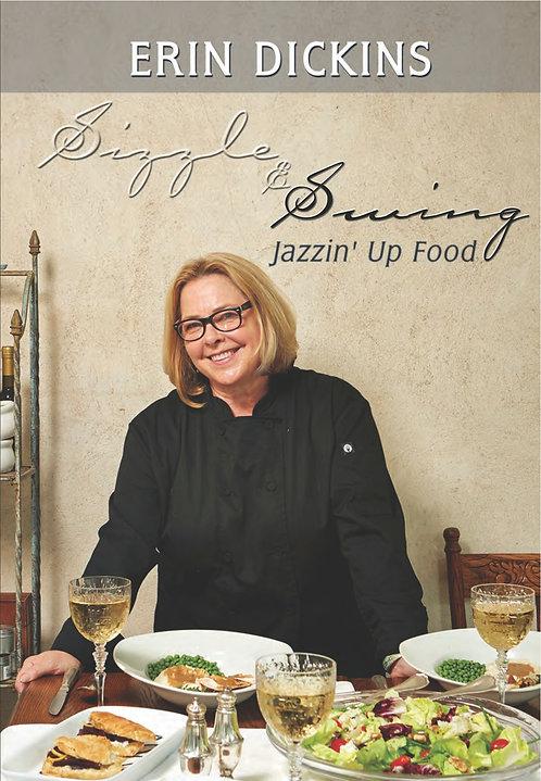 Sizzle & Swing - Jazzin' Up Food