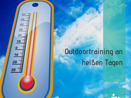 Outdoortraining an heißen Tagen