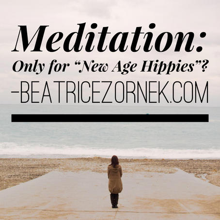 """Meditation: is it only for those """"New Age Hippies""""?  (plus a 5 minute meditation to find out)"""