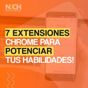 7 Extensiones chrome para potenciar tus habilidades!