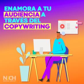 ¿Cómo enamorar a tu audiencia con el copywriting?