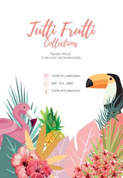 Tutti Frutti Collections