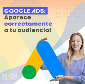 GOOGLE ADS: Aparece correctamente a tu audiencia!