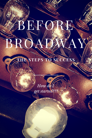 Before Broadway